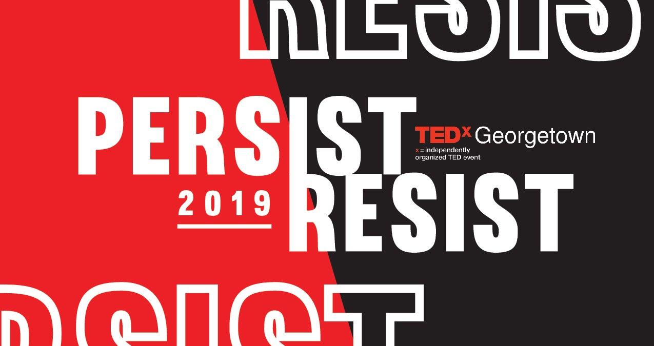 TEDxGeorgetown Persist & Resist logo