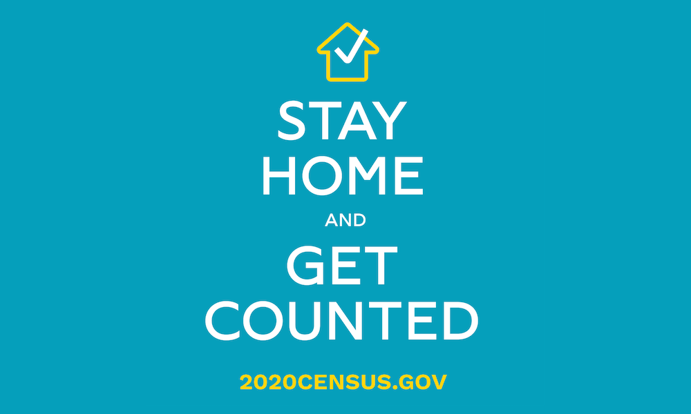stay home and get counted