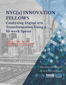 Cover of NYC[x] Innovation Fellows: Catalyzing Digital-era Transformation Using a 10-week Sprint